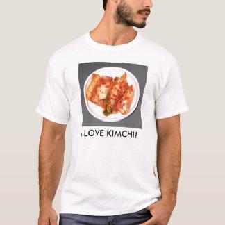 I LOVE KIMCHI! T-Shirt