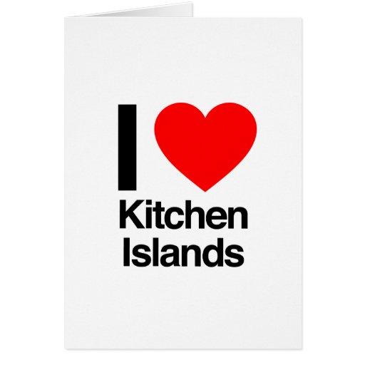 i love kitchen islands card