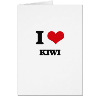 I Love Kiwi Card