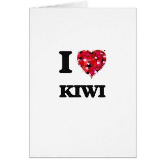 I Love Kiwi Greeting Card