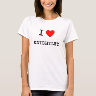 I Love Knightley T-Shirt