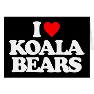 I LOVE KOALA BEARS CARD