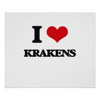 I love Krakens Poster