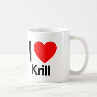 i love krill coffee mug