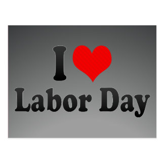 I love Labour Day Postcard