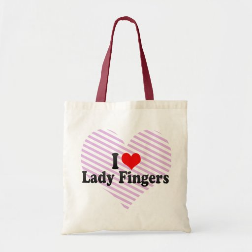 I Love Lady Fingers Canvas Bags