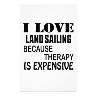 I Love Land sailing Because Therapy Is Expensive Stationery