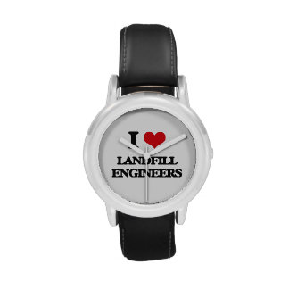 I love Landfill Engineers Wrist Watches