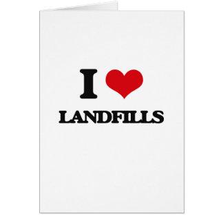 I Love Landfills Greeting Card