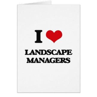 I love Landscape Managers Cards