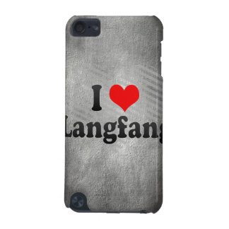 I Love Langfang, China iPod Touch (5th Generation) Cases