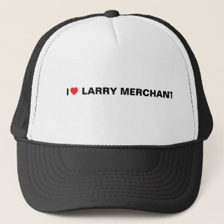 I LOVE LARRY MERCHANT CAP