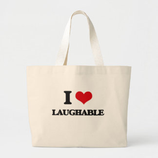 I Love Laughable Tote Bag