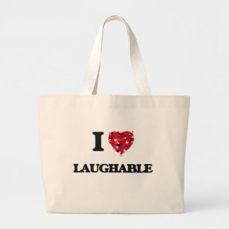 I Love Laughable Jumbo Tote Bag