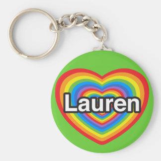I love Lauren. I love you Lauren. Heart Key Chain