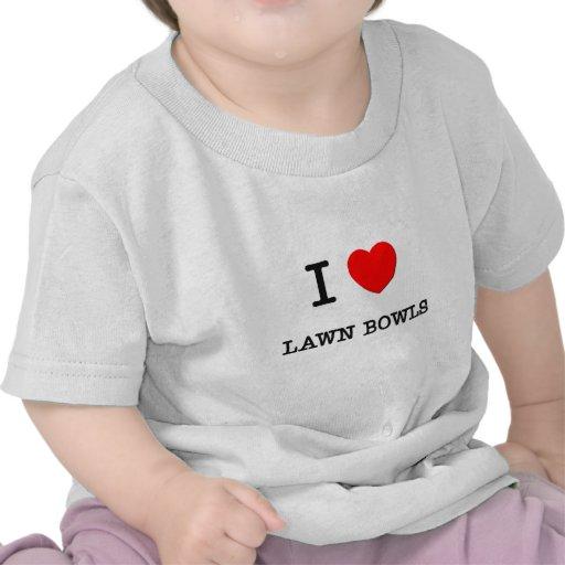 I Love Lawn bowls T-shirts