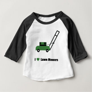 I love Lawn Mowers Baby T-Shirt