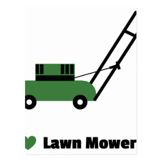 I love Lawn Mowers Postcard