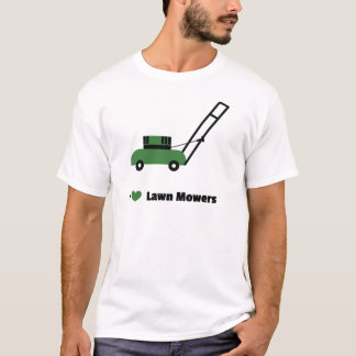 I love Lawn Mowers T-Shirt