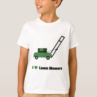 I love Lawn Mowers T-Shirt