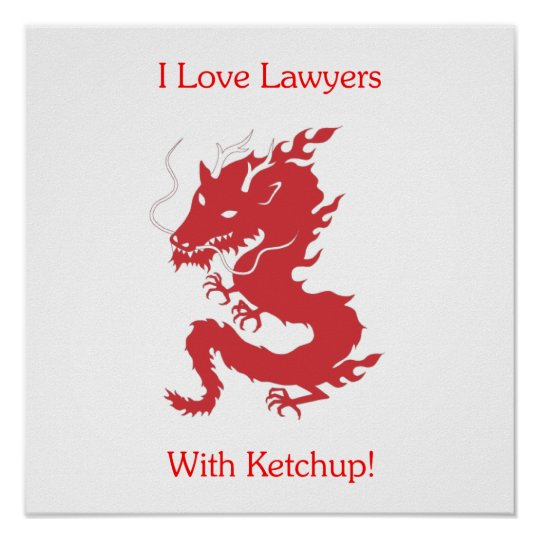 I Love Lawyers - With Ketchup! Poster