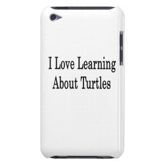 I Love Learning About Turtles iPod Touch Covers