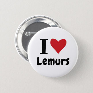 I Love Lemurs 6 Cm Round Badge