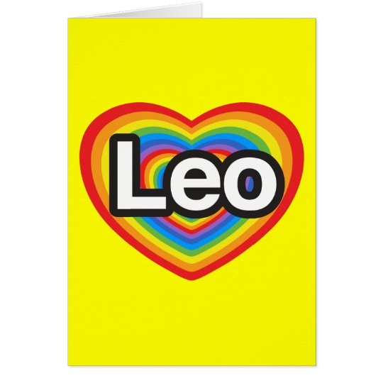 I love Leo. I love you Leo. Heart Card