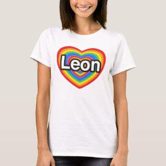 I love Leon. I love you Leon. Heart T-Shirt