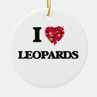 I Love Leopards Round Ceramic Decoration