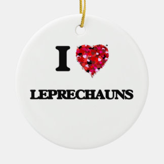 I Love Leprechauns Round Ceramic Decoration