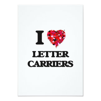 I Love Letter Carriers 13 Cm X 18 Cm Invitation Card