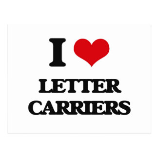 I Love Letter Carriers Postcards