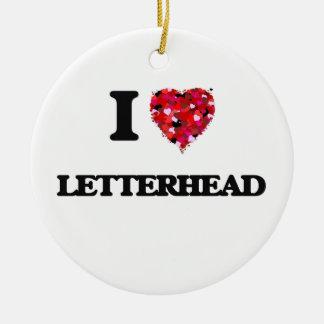 I Love Letterhead Round Ceramic Decoration
