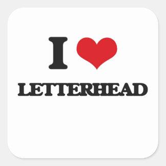 I Love Letterhead Square Sticker