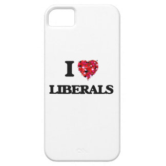 I Love Liberals iPhone 5 Covers