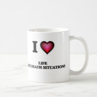 I Love Life And Death Situations Coffee Mug