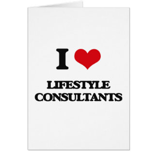 I love Lifestyle Consultants Card