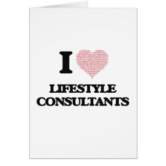 I love Lifestyle Consultants (Heart made from word Greeting Card
