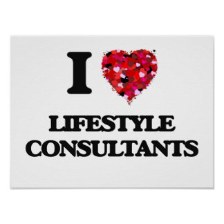 I love Lifestyle Consultants Poster