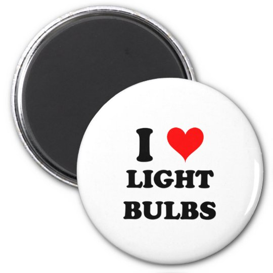 I Love Light Bulbs Magnet