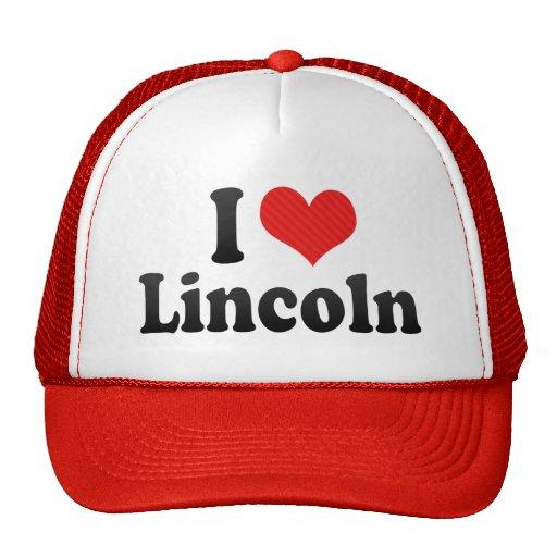 I Love Lincoln Trucker Hat