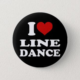 I Love Line Dance 6 Cm Round Badge