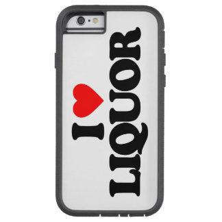 I LOVE LIQUOR TOUGH XTREME iPhone 6 CASE