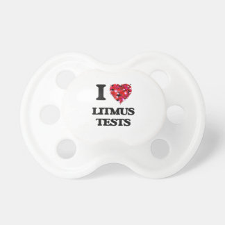 I Love Litmus Tests Baby Pacifiers