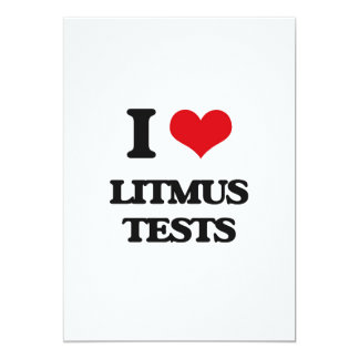 "I Love Litmus Tests 5"" X 7"" Invitation Card"