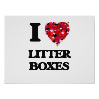 I love Litter Boxes Poster