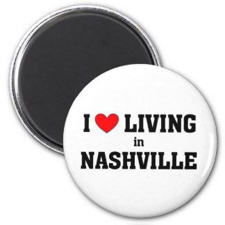 I love living in Nashville Magnet