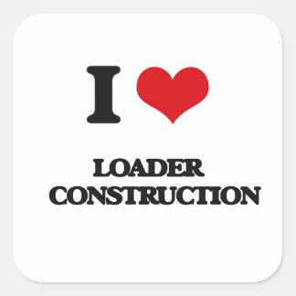 I Love Loader   Construction Square Sticker