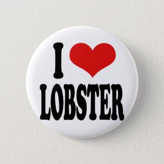 I Love Lobster 6 Cm Round Badge